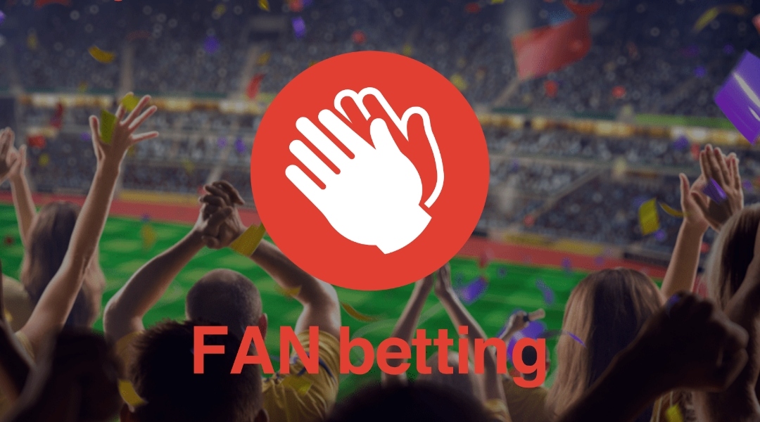FAN BETTING